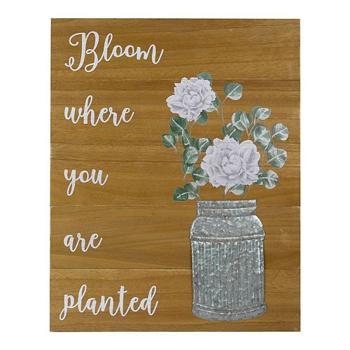 Belle Maison Bloom Where You Are Planted Sign