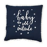Baby It's Cold Outside Toss Pillow