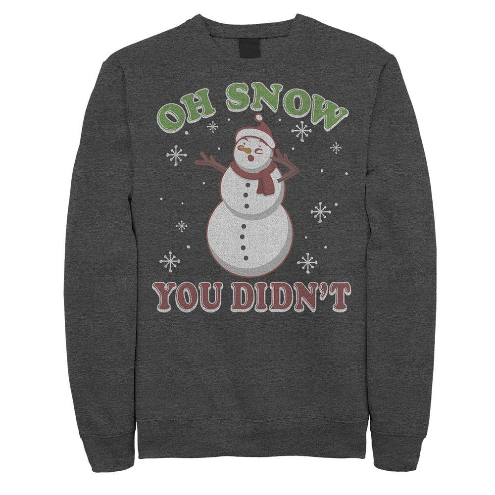 Men's Snowman Oh Snow You Didn't Christmas Sweatshirt