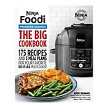 Ninja Foodi Pressure Cooker The Big Cookbook: 175 Recipes and 3 Meal Plans for Your Favorite Do-It-All Multicooker