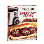 Crock Pot Everyday Recipes Book by Publications International, Ltd.