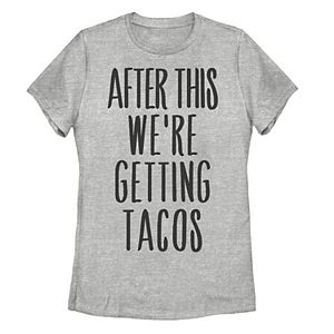 Juniors' After This We're Getting Tacos Graphic Tee