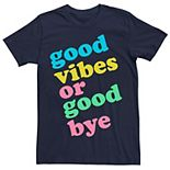 Men's Good Vibes Or Good Bye Multi-color Tee