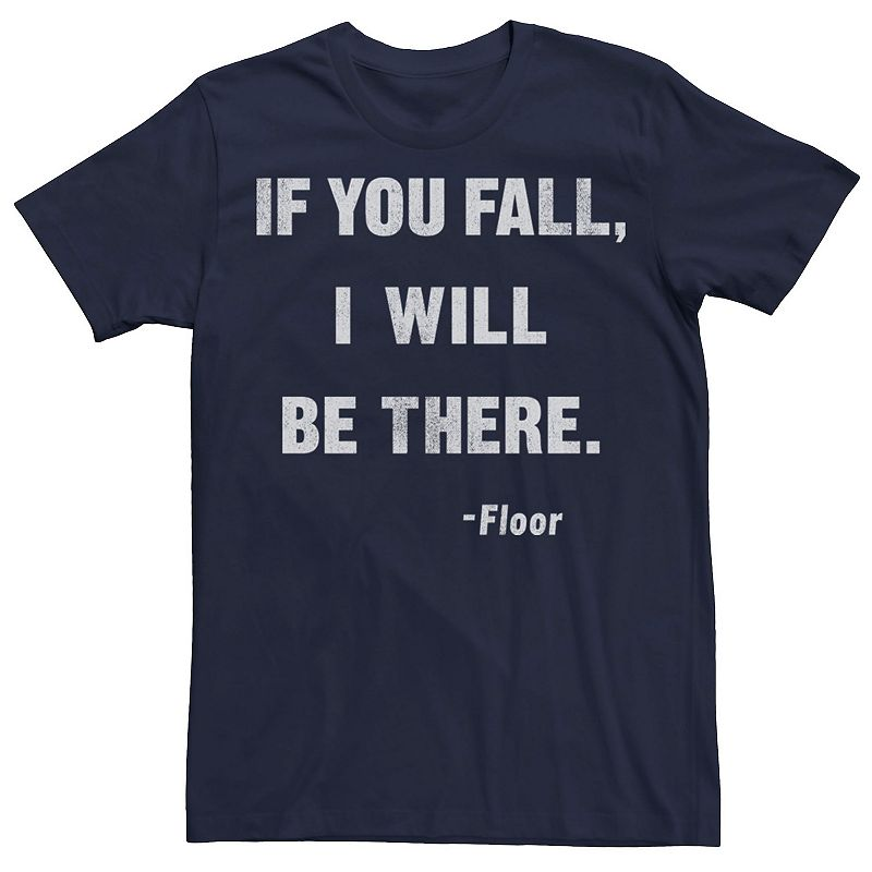 Men's If You Fall I Will Be There Tee, Size: XXL, Blue