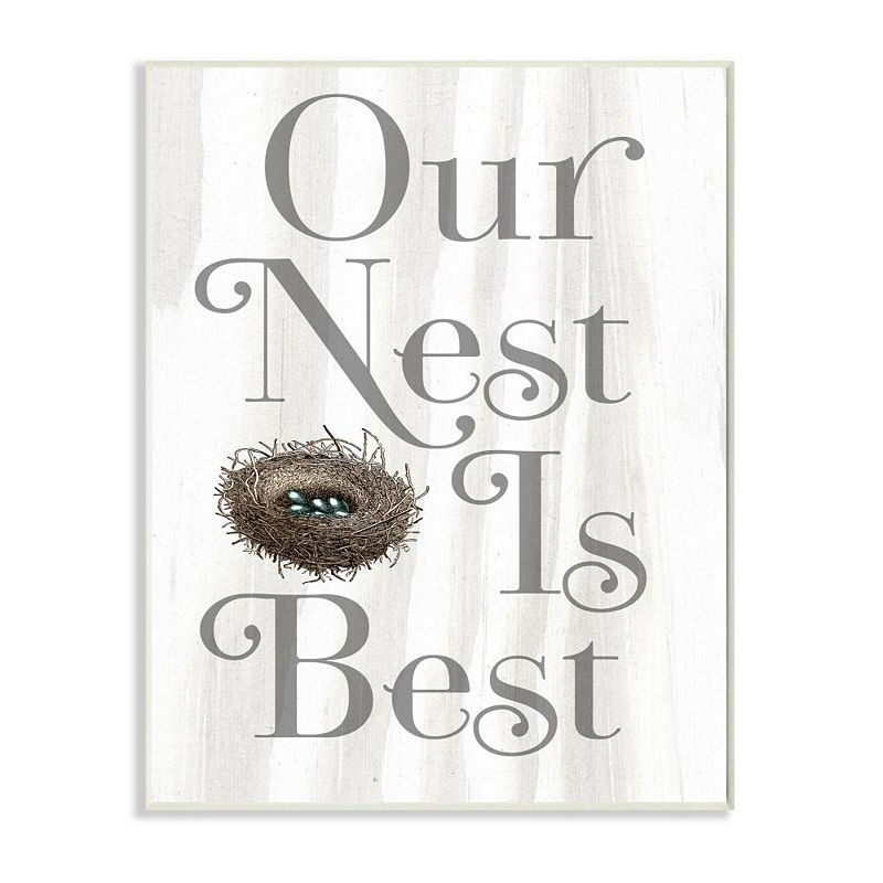 Stupell Home Decor Our Nest is Best Plaque Wall Art, White, 10X15