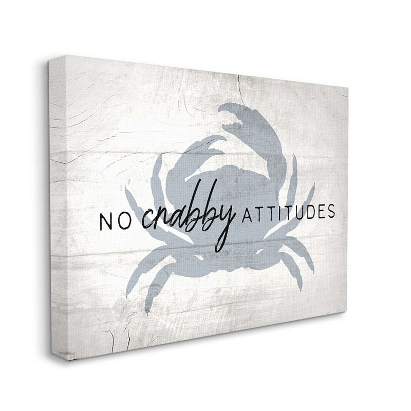 Stupell Home Decor No Crabby Attitudes Canvas Wall Art, White, 24X30