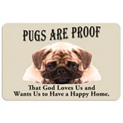 Pugs are Proof Dog Floor Mat