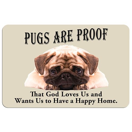 'Pugs are Proof'' Dog Floor Mat