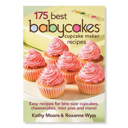 Babycakes ''175 Best Babycakes Cupcake Maker Recipes'' Cookbook
