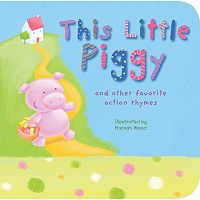This Little Piggy & Other Favorite Action Rhymes Book