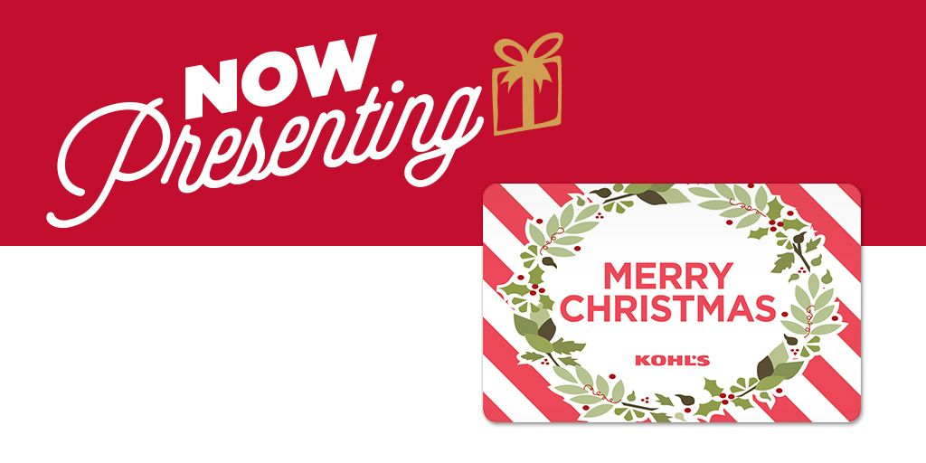 The Kohl's Gift Card is always a perfect fit.