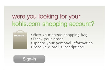 were you looking for your kohls.com shopping account?