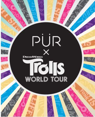PUR x Trolls World Tour.