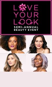 Love Your Look. Semi-Annual beauty event