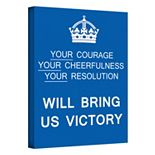 ''Your Courage, Your Cheerfulness, Your Resolution Will Bring Us Victory'' Canvas Wall Art