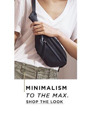 Minimalism to the Max