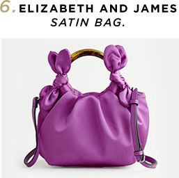 6. Elizabeth and James Satin Bag