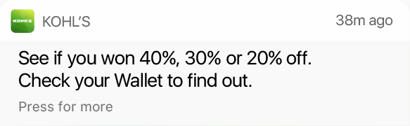 Kohl's—38m ago—See if you won 40%, 30% or 20% off. Check your Wallet to find out.—Press for more