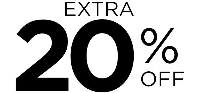 EXTRA 20% OFF