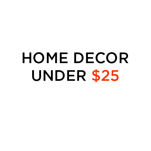 home decor under $25
