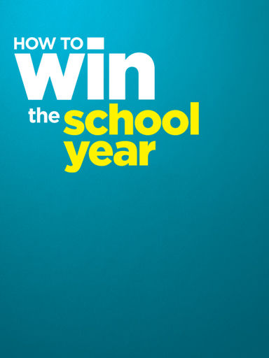 How to Win the School Year