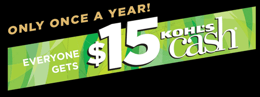 Only Once a Year! Everyone Gets $15 Kohl's Cash