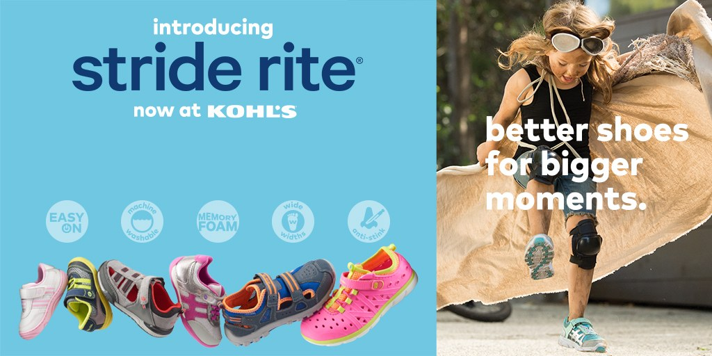 Introducing Stride Rite now at Kohl's. Better shoes for bigger moments.