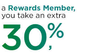 As a Rewards Member you take an extra 30%, 20% or 15% off any way you pay.