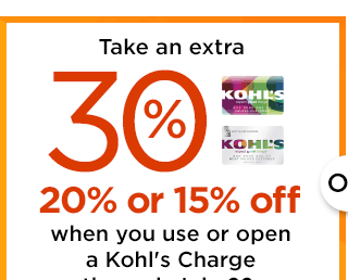 Take an extra 30%, 20% or 15% off when you use or open a Kohl's Charge through July 22.