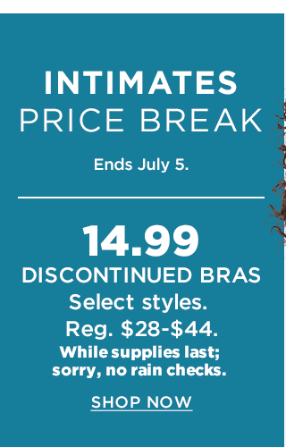 Intimates Price BreakEnds July 5.