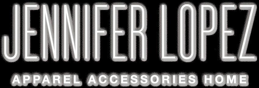 Jennifer Lopez. Apparel Accessories Home