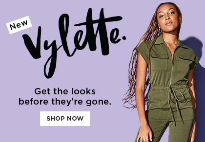 New - Vylette. Get the looks before they're gone. Shop now.
