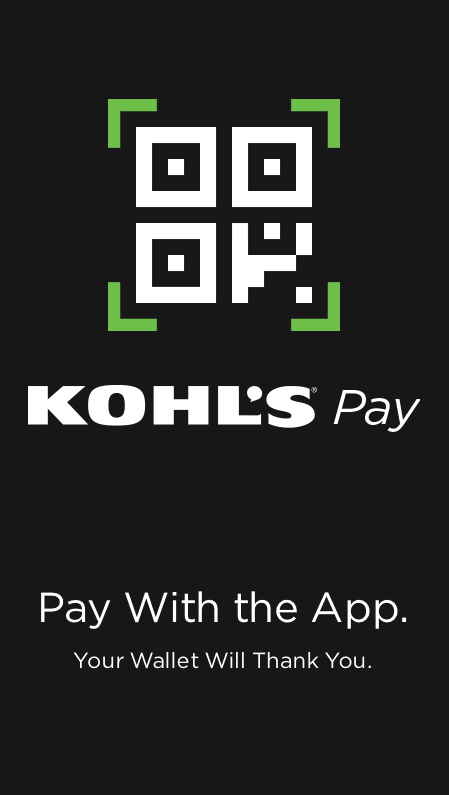 Green iPhone 5c Frame Kohl s Pay QR Code Screen. Kohl s Pay for the Kohl s App   Kohl s