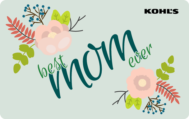 Kohl's best mom ever gift card