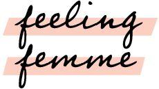 feeling femme