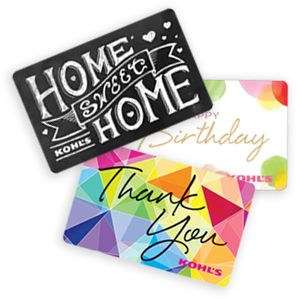 Home Sweet Home, Happy Birthday and Thank You Kohl's Gift Cards
