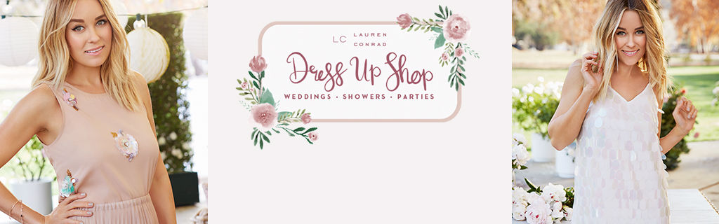 LC Lauren Conrad Dress Up Shop weddings showers parties