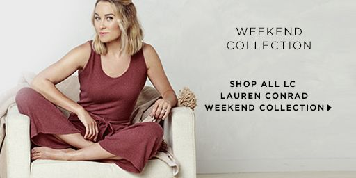 New Weekend Collection for women from LC Lauren Conrad